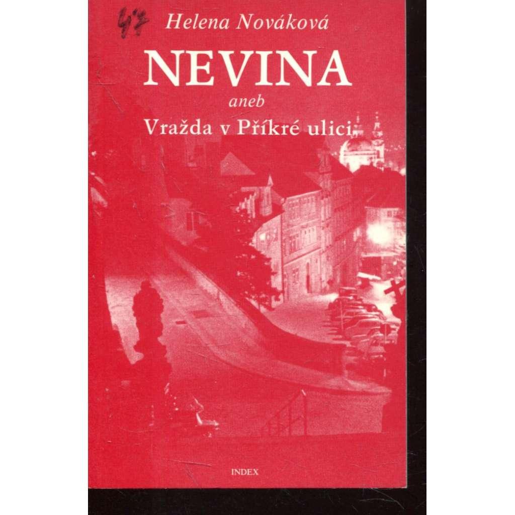 Nevina aneb Vražda v Příkré ulici (Index, exil)