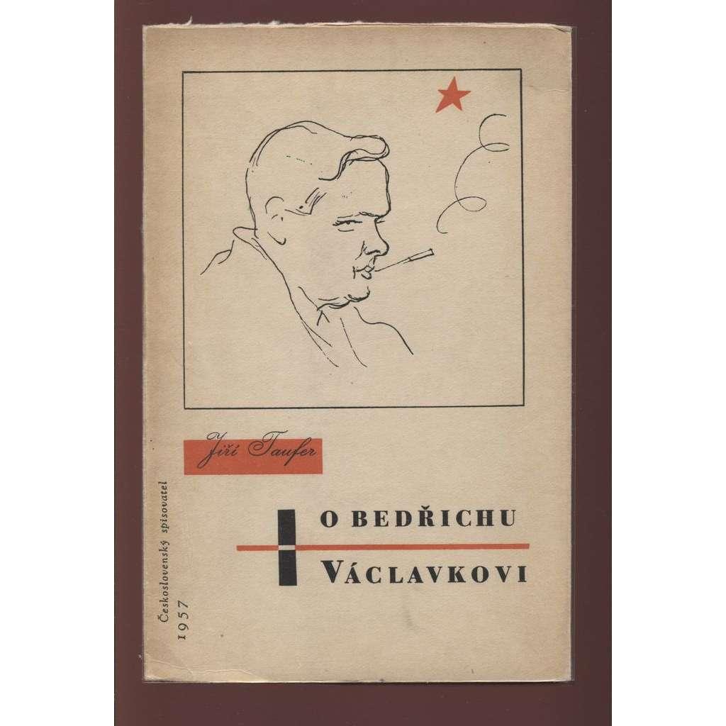 O Bedřichu Václavkovi (obálka Zdeněk Rossmann)