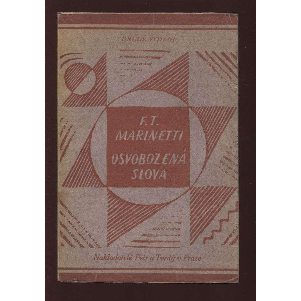 Osvobozená slova (2. vydání - Edice Atom VI - 1922) -- obálka Josef Čapek - (Les mots en liberté futuristes)
