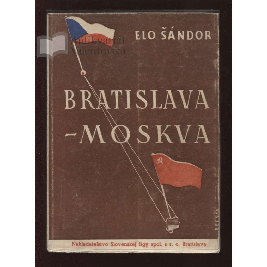Bratislava - Moskva (text slovensky)