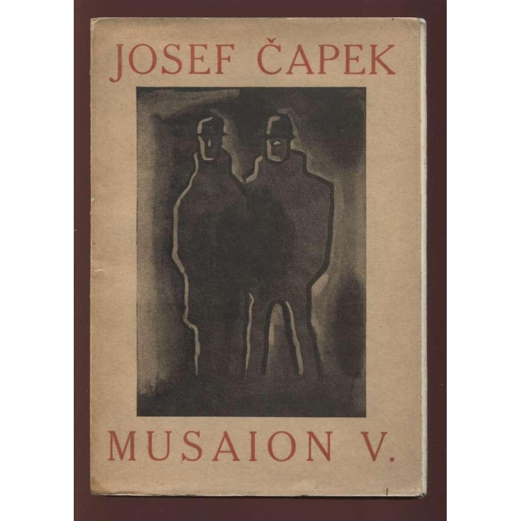 Musaion V. - Josef Čapek (monografie o Josefu Čapkovi, malíři a grafikovi) text francouzsky