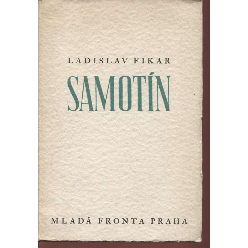 Samotín (kresby František Hudeček, podpis Ladislav Fikar)