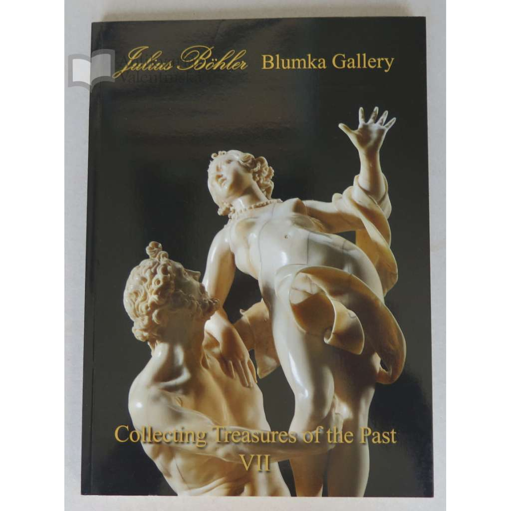 Collecting Treasures of the Past VII. Exhibition at Blumka Gallery, 26th January until 10th February 2012