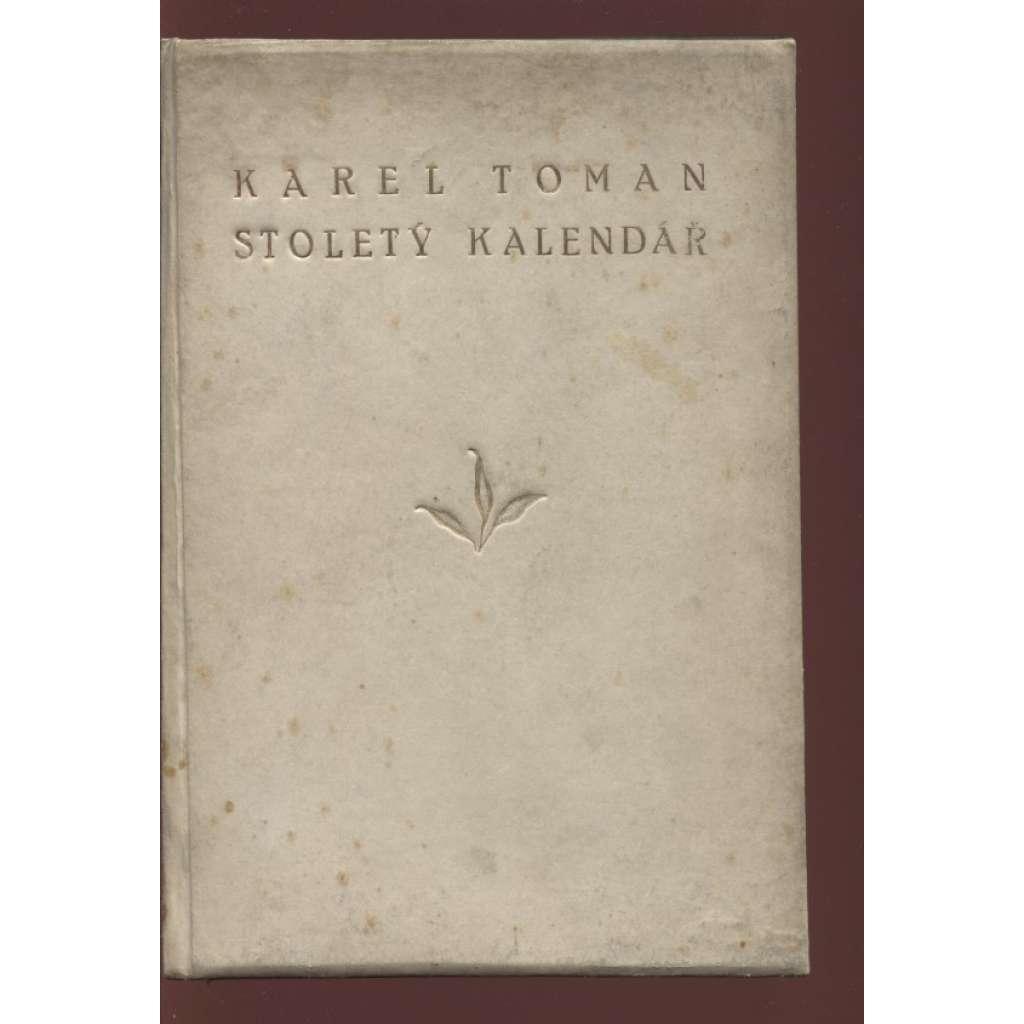 Stoletý kalendář (podpis Karel Toman)