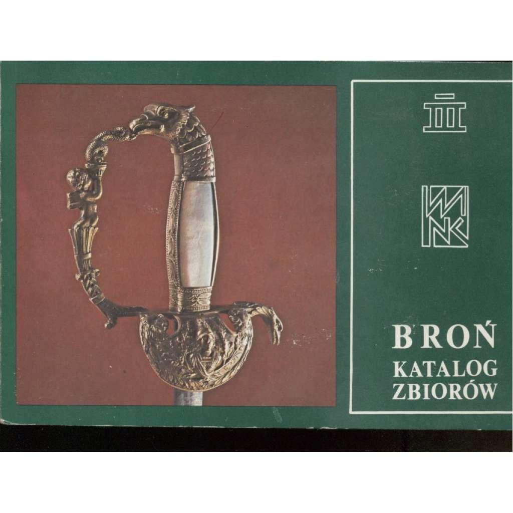 Broń - katalog zbiorów (zbraně a zbroj)