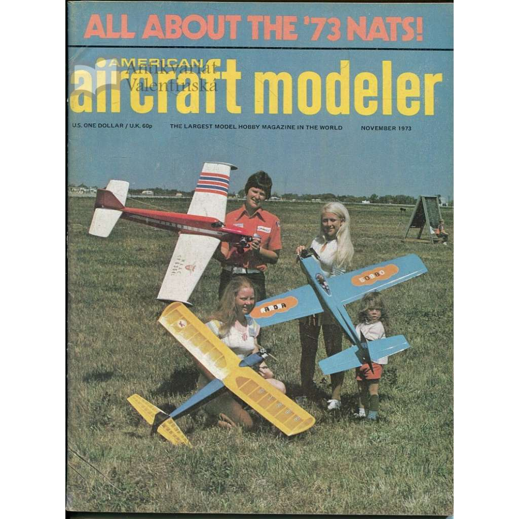 American Aircraft Modeler 11/1973, Vol. 77, No. 5 (letadla, modelářství)