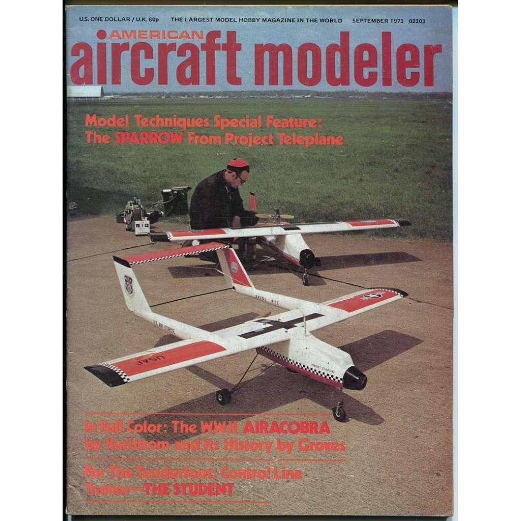 American Aircraft Modeler 9/1973, Vol. 77, No. 3 (letadla, modelářství)