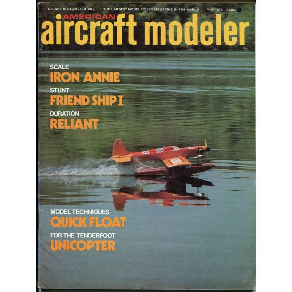American Aircraft Modeler 5/1973, Vol. 76, No. 5 (letadla, modelářství)