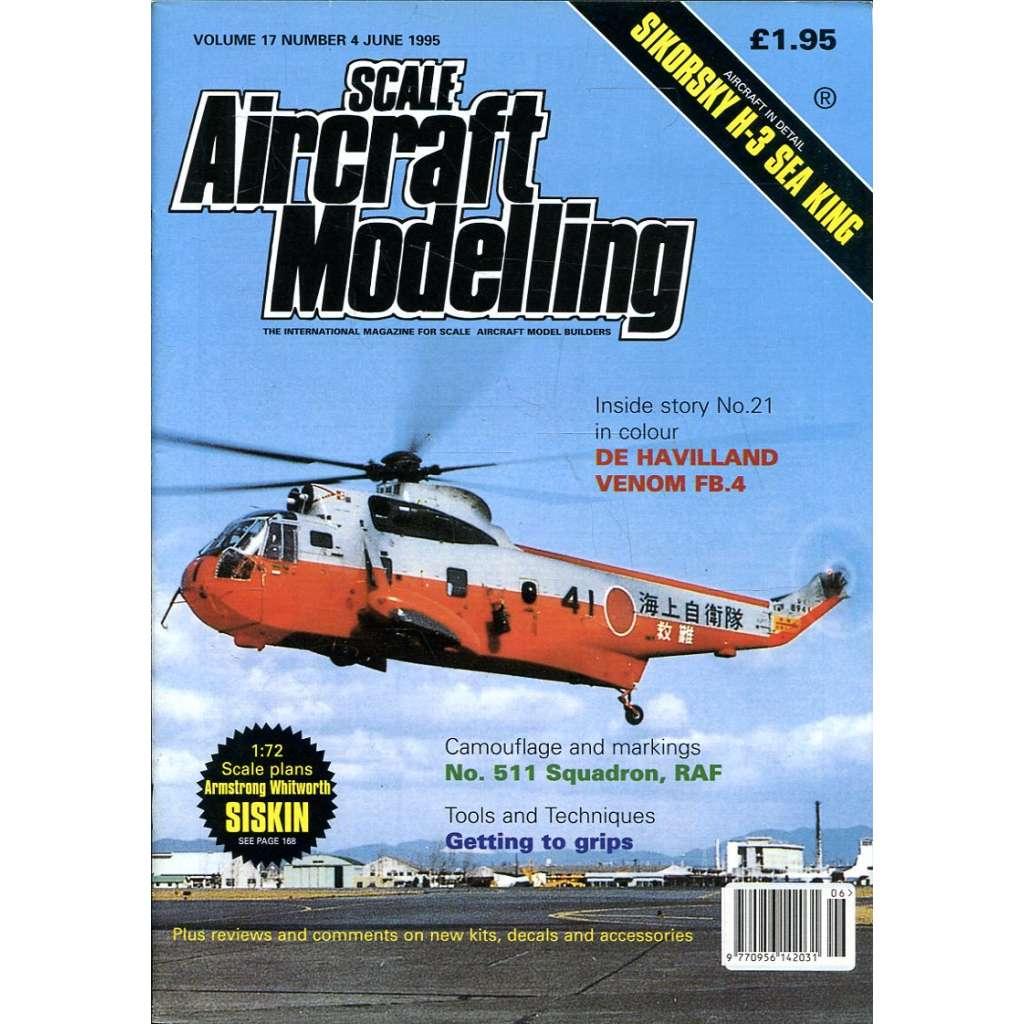 Scale Aircraft Modelling 6/1995, Vol. 17, No. 4 (letadla, modelářství)