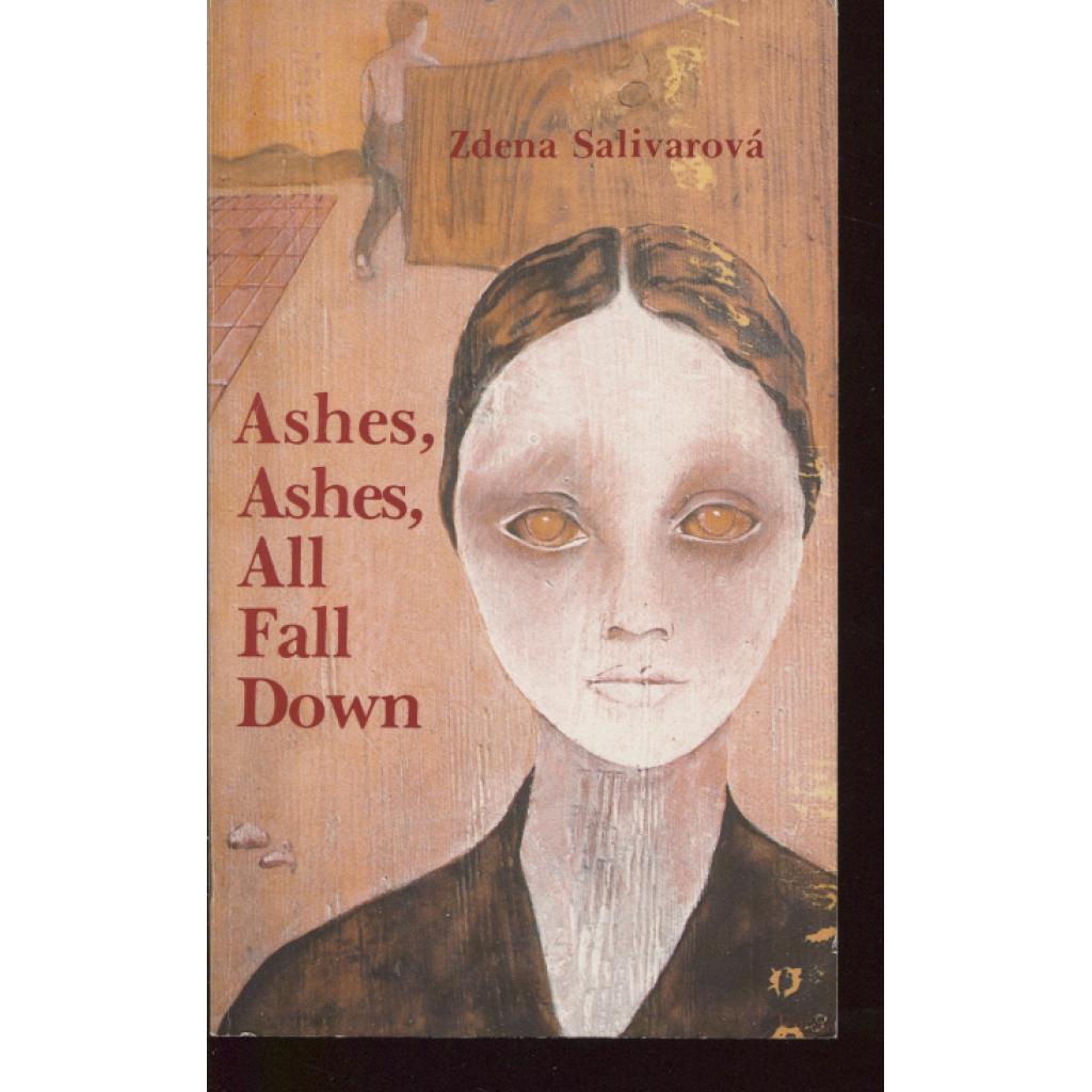 Ashes, Ashes, All Fall Down (exilové vydání)