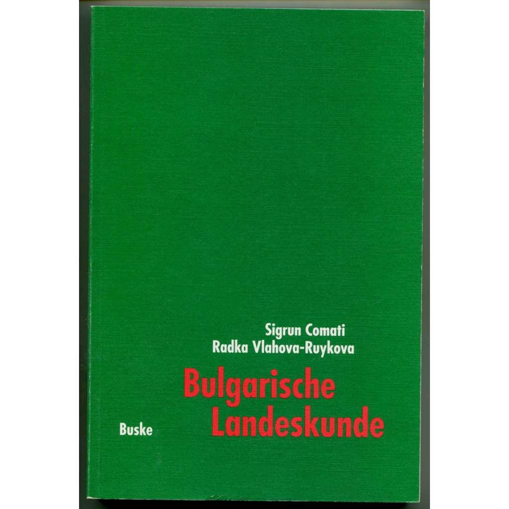 Bulgarische Landeskunde. Ein Lehr- und Textbuch