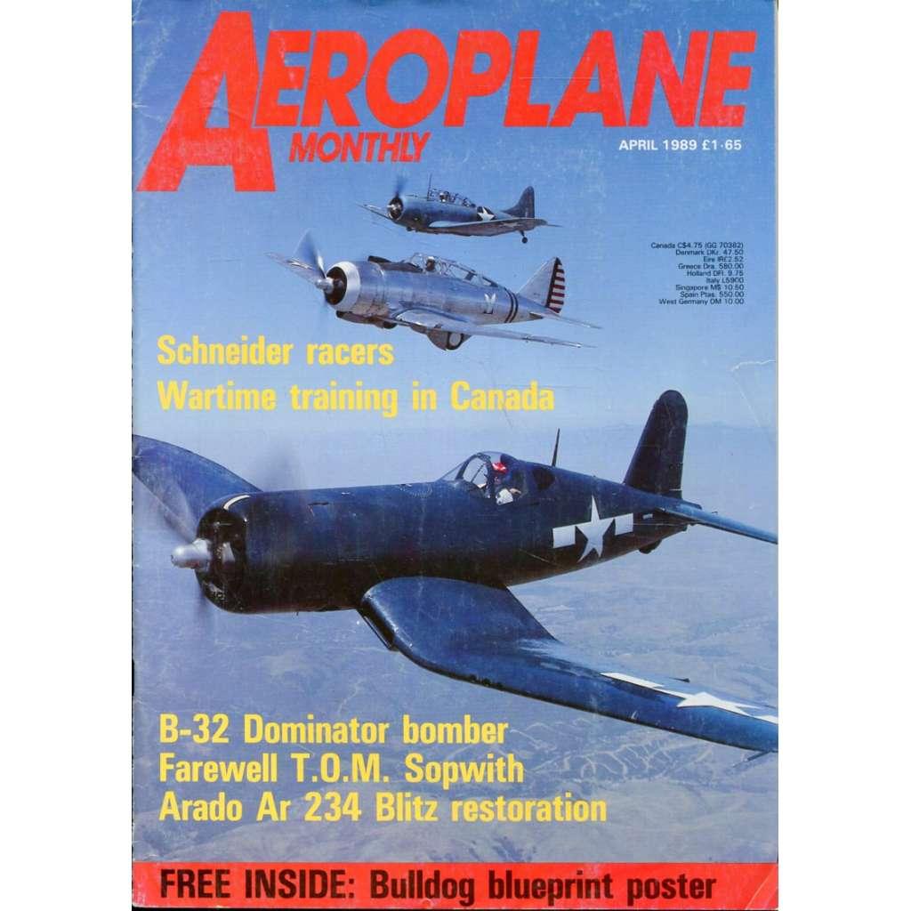 Aeroplane Monthly 4/1989, Vol. 17, No. 4, Issue No. 192 (letectví, letadla)