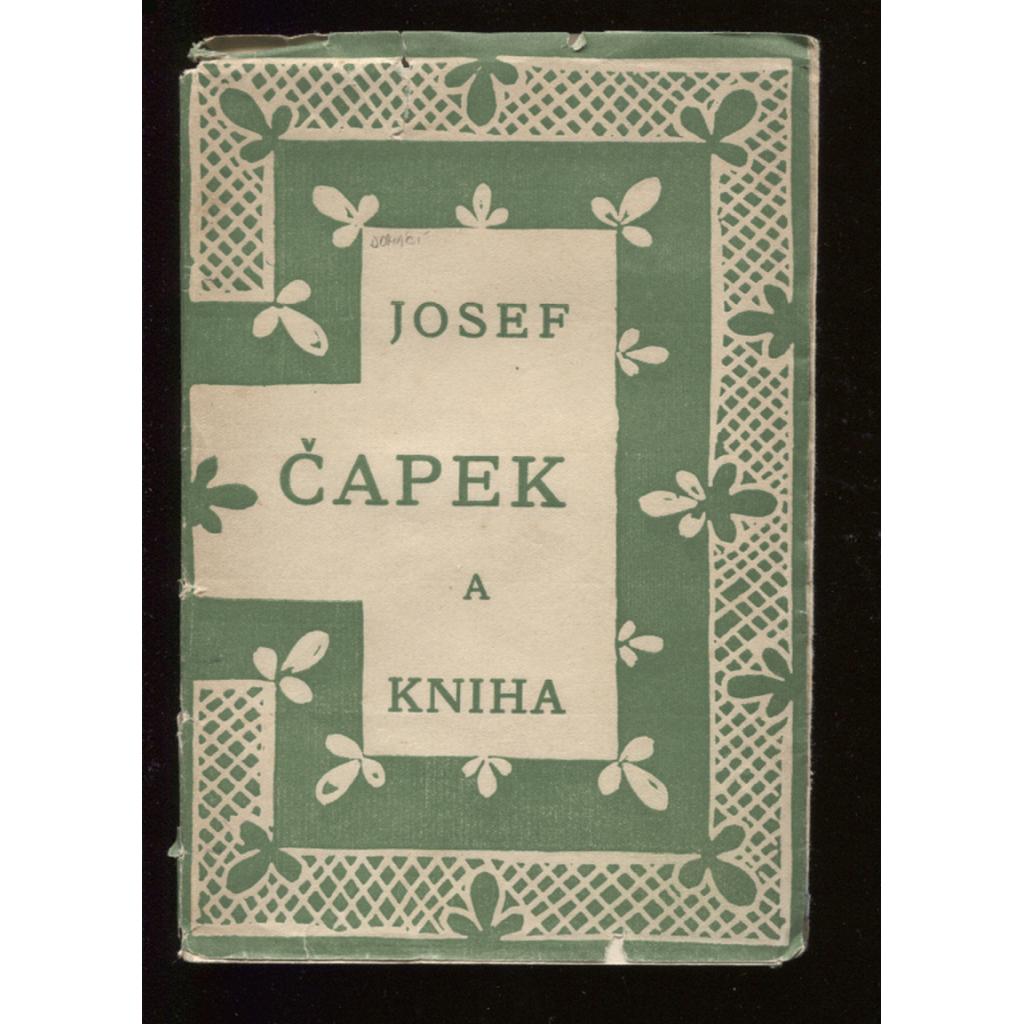 Josef Čapek a kniha (není kompletní - 8 ukázek obálek J. Čapka chybí)