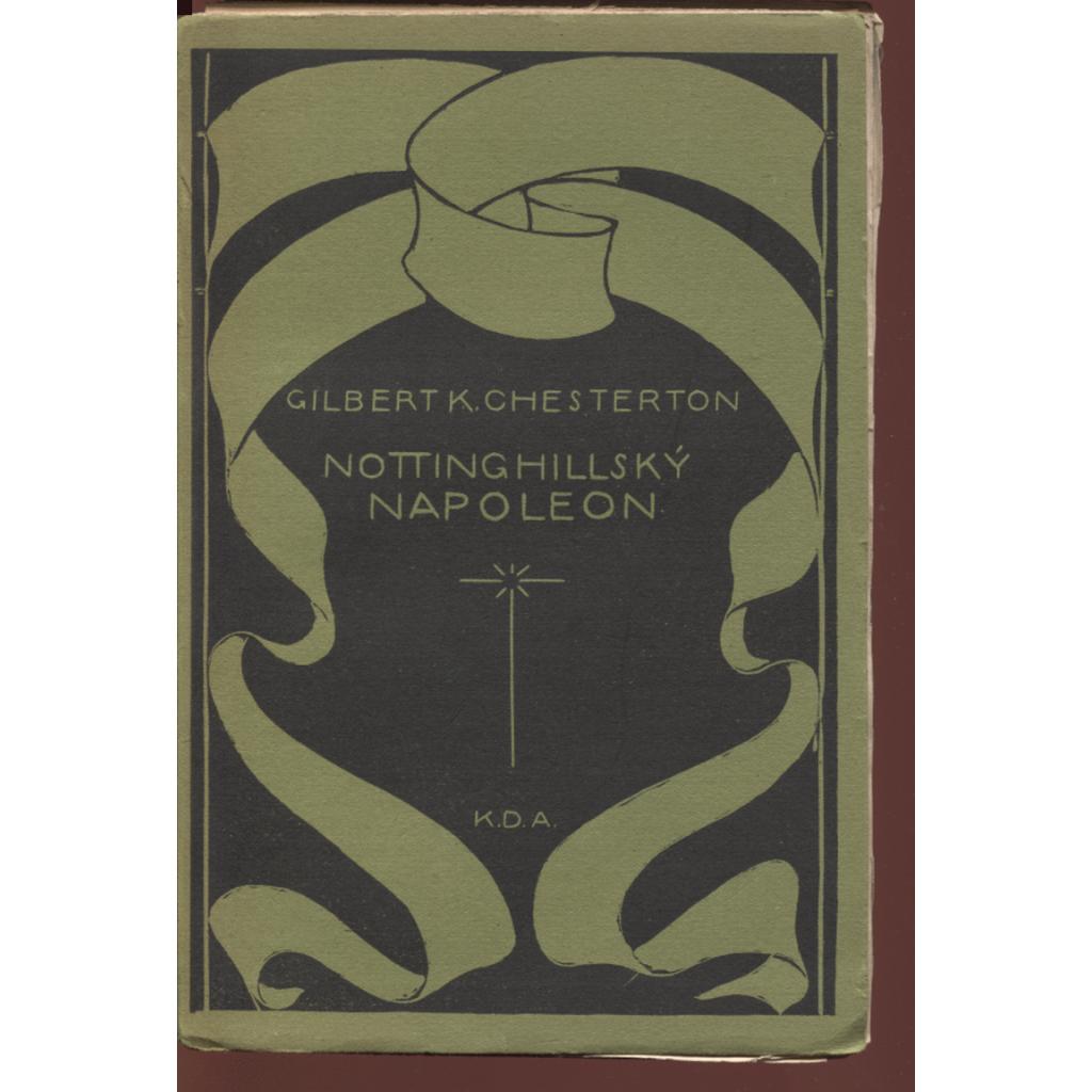 Nottinghillský Napoleon (ed. Knihy dobrých autorů)
