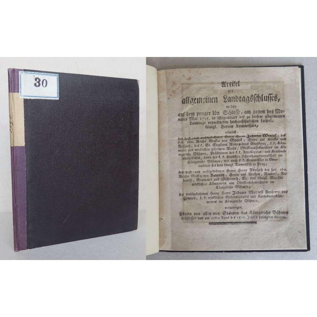 Artikel des allgemeinen Landtagsschlusses, welche auf dem Prager kön. Schlosse, am 20ten des Monates Mai 1795 ... vorgetragen ... (český zemský sněm)