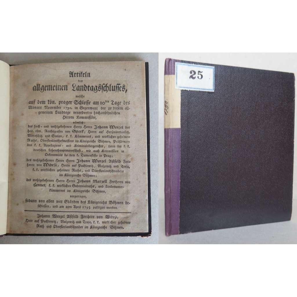 Artikeln des allgemeinen Landtagsschlusses, welche auf dem kön. prager Schlosse am 10ten Tage des Monats November 1790 vorgetragen ... (český zemský sněm)