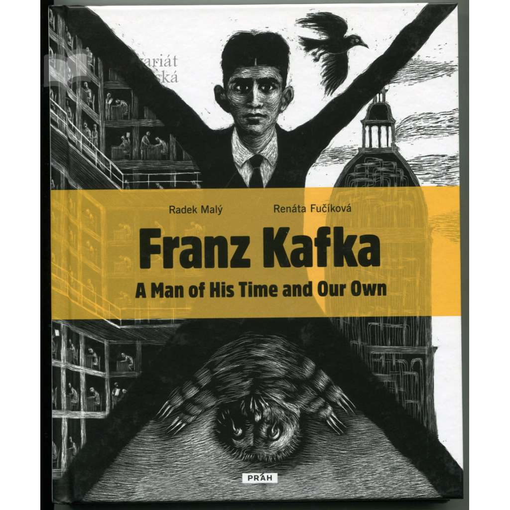 Franz Kafka. A Man of His Time and Our Own (EN)