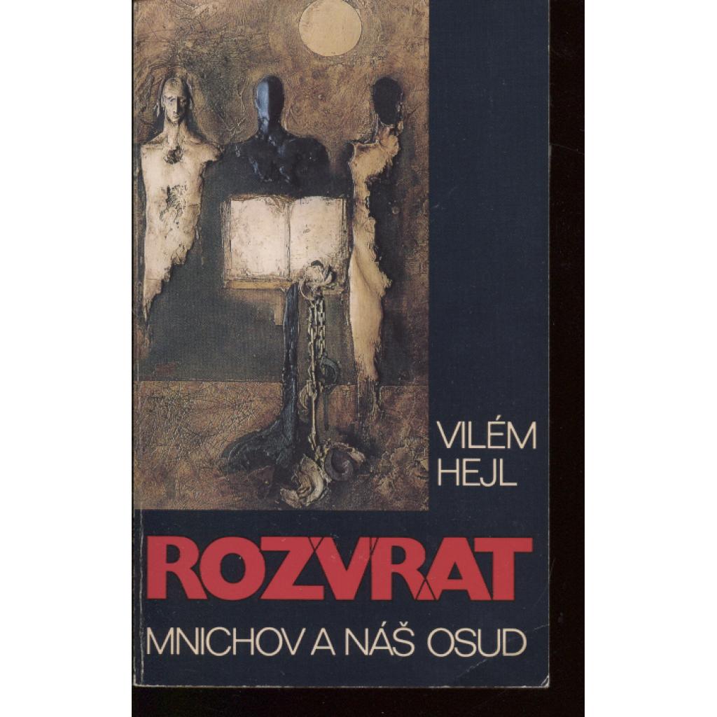 Rozvrat. Mnichov a náš osud (68 Publishers, exil)