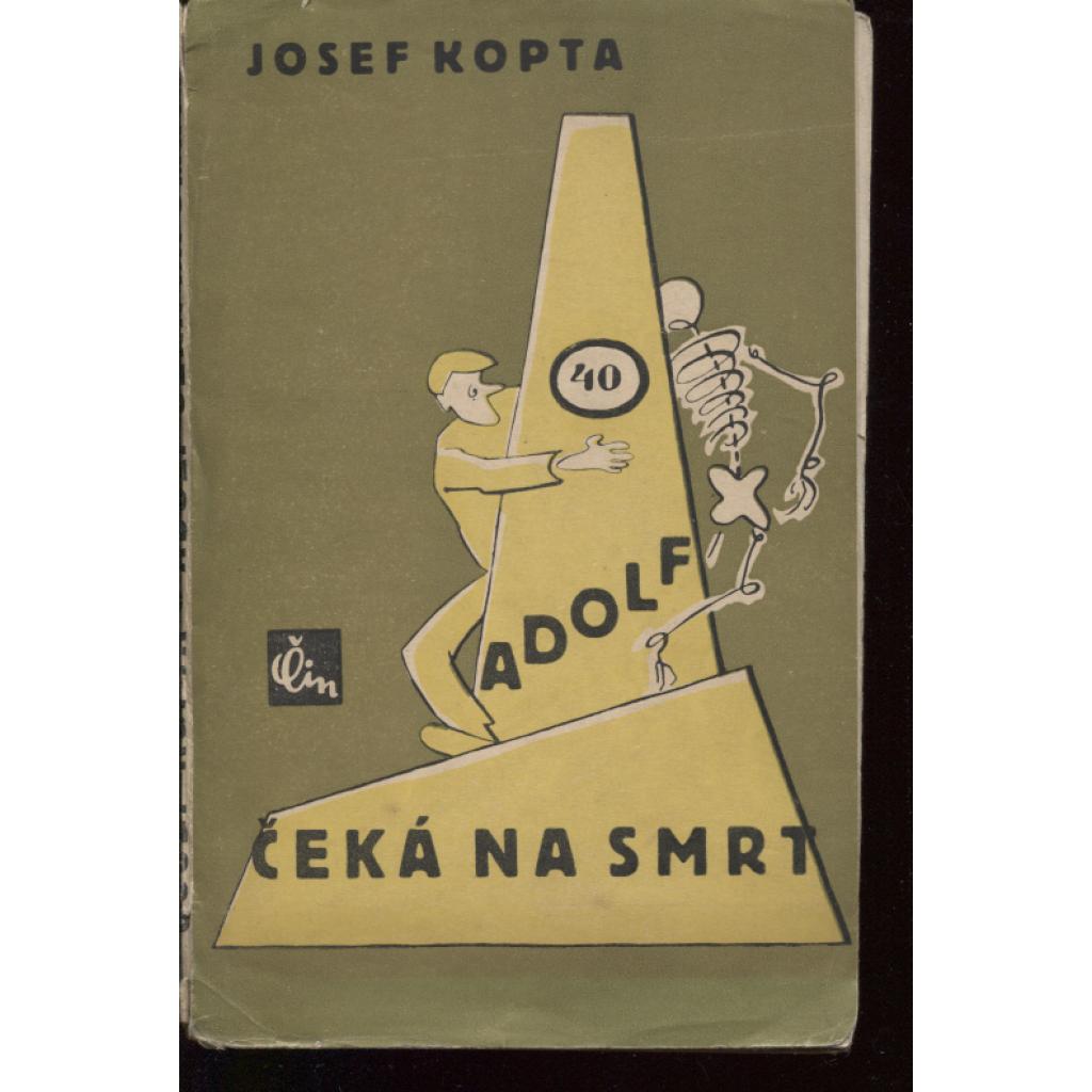 Adolf čeká na smrt (obálka Josef Čapek)