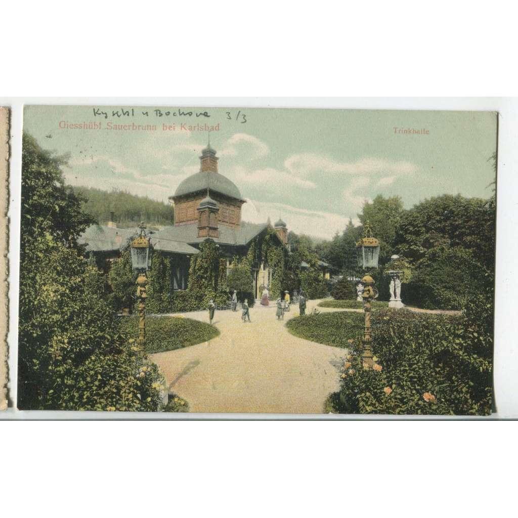 Kyselka Kysibl, Giesshubel, Karlovy Vary, lázně