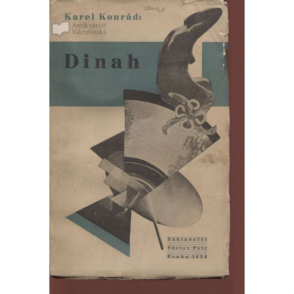 Dinah (obálka Karel Teige + podpis K. Konrád)