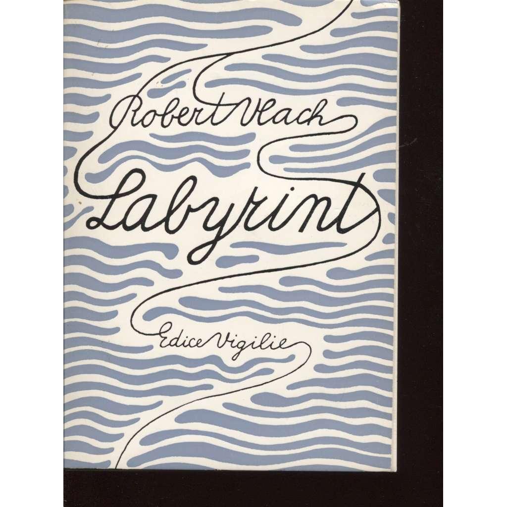 Labyrint a jiné básně z pozůstalosti (exil, edice Vigilie)