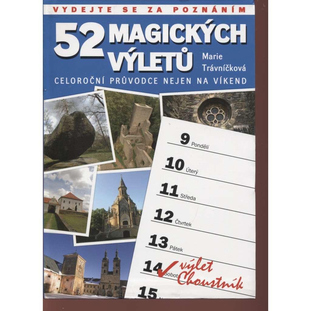52 magických výletů: Celoroční průvodce nejen na víkend