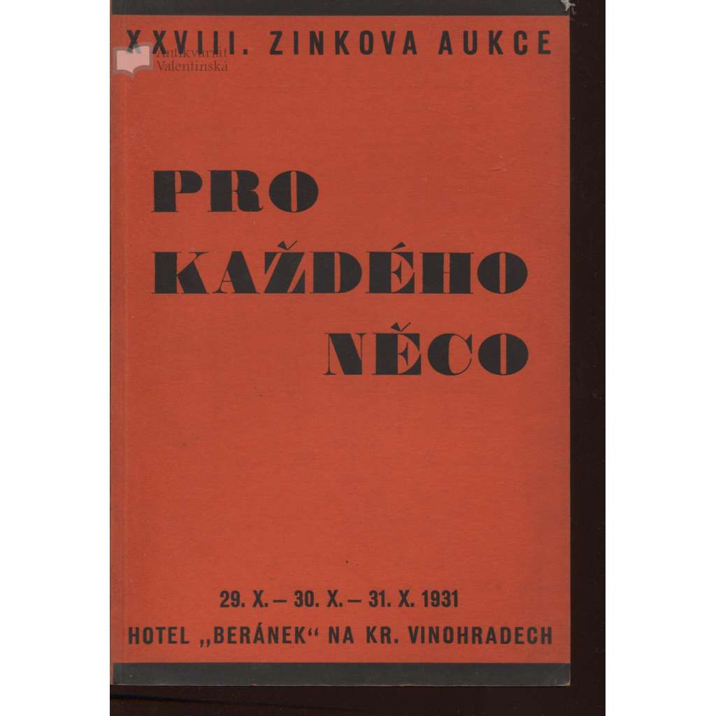 Pro každého něco (XXVIII. Zinkova knižní aukce)