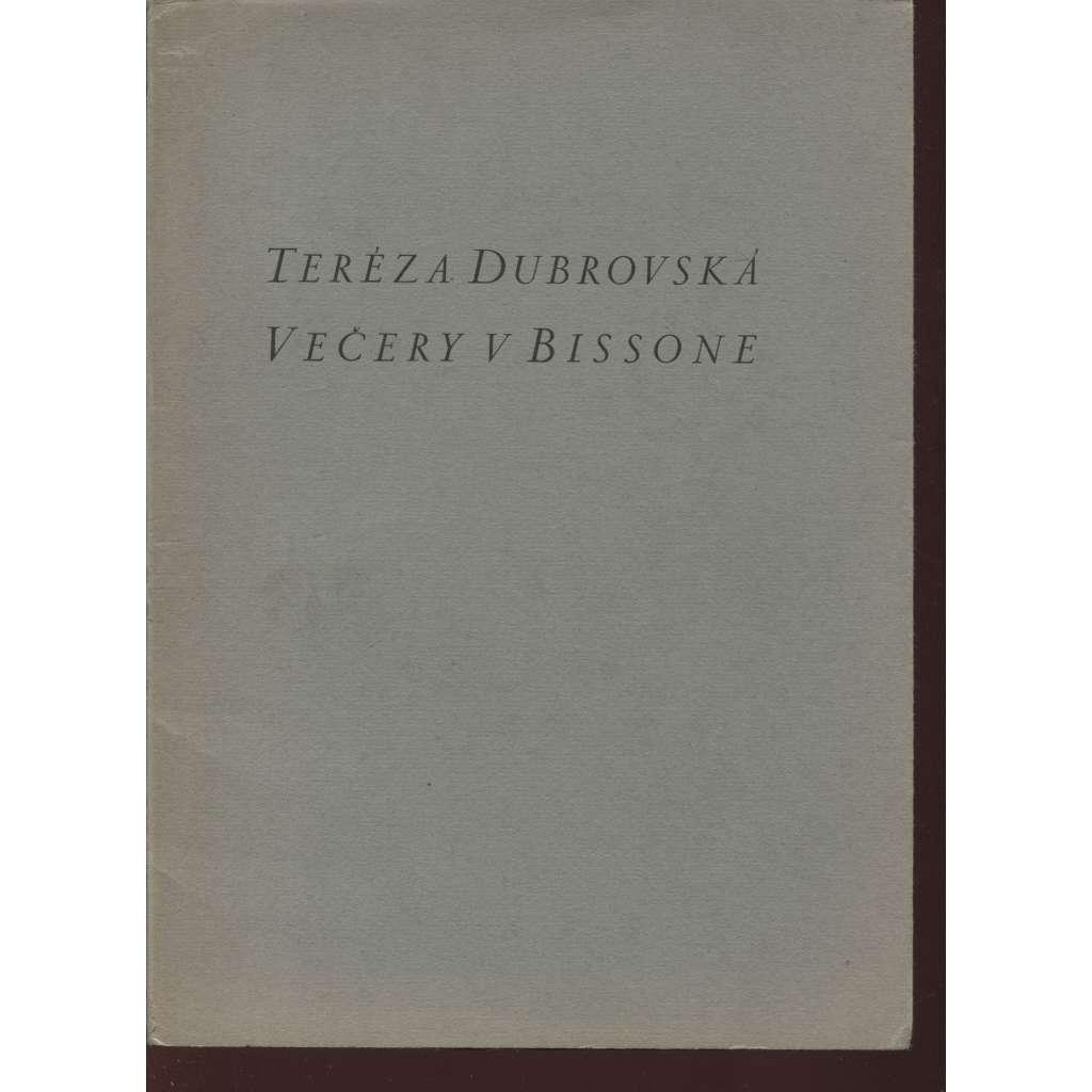 Večery v Bissone (podpis Teréza Dubrovská a Jiří Karásek ze Lvovic, 1x grafika T. F. Šimon + podpis)