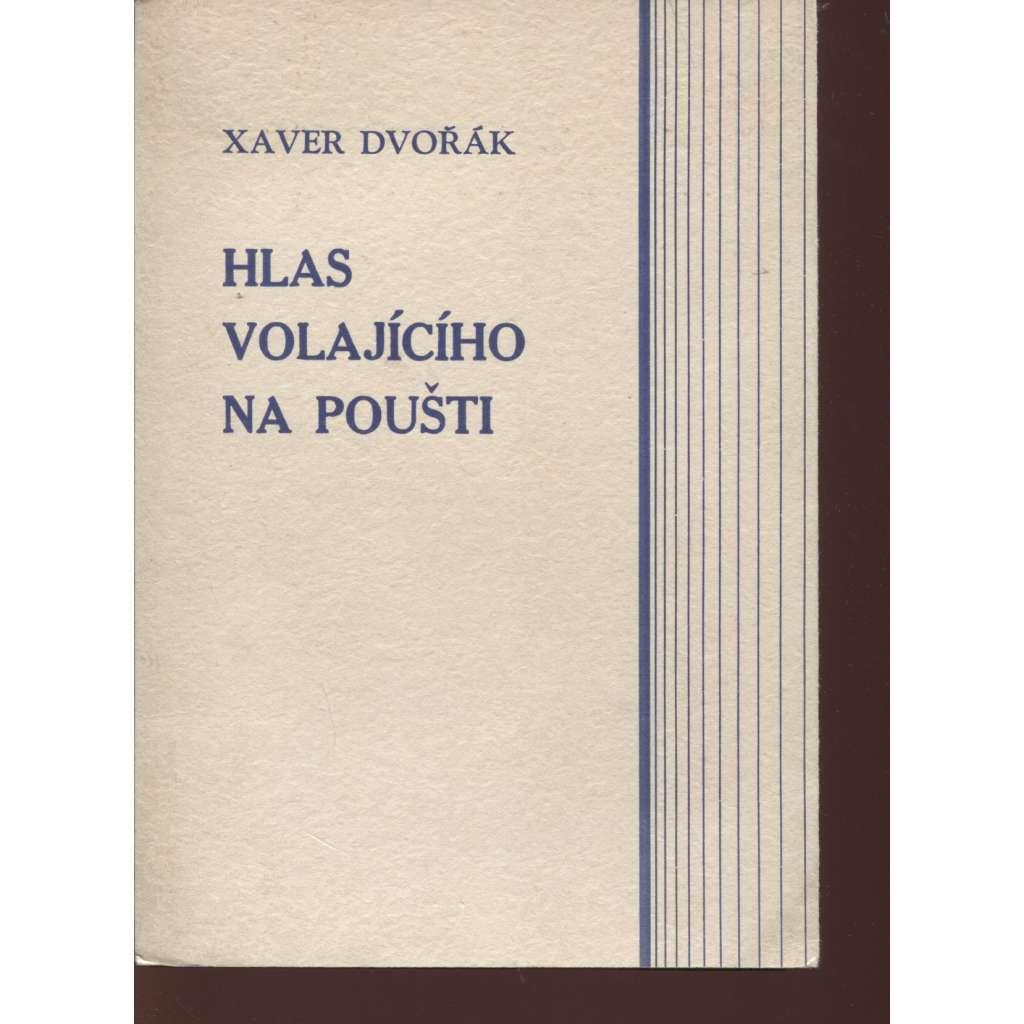 Hlas volajícího na poušti (podpis Xaver Dvořák, dřevoryt František Kobliha)