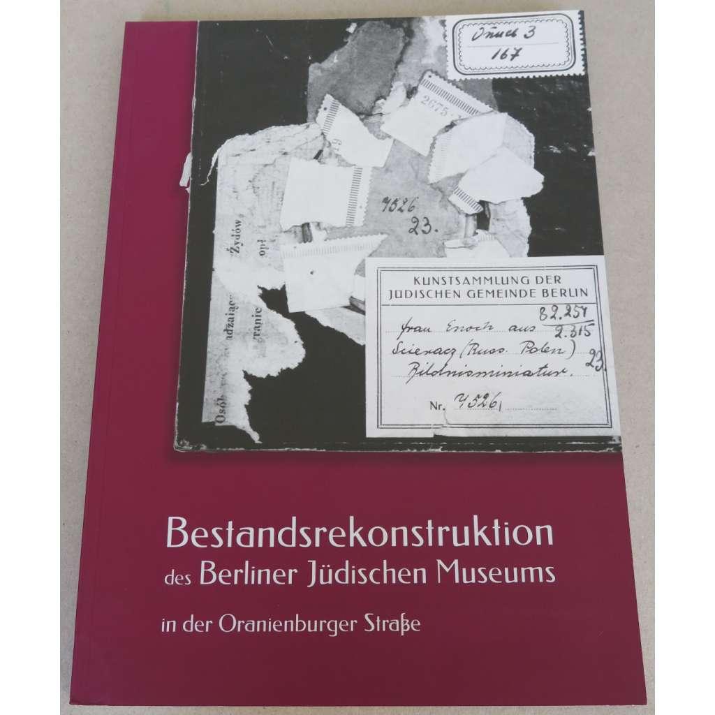 Bestandsrekonstruktion des Berliner Jüdischen Museums in der Oranienburgstrasse