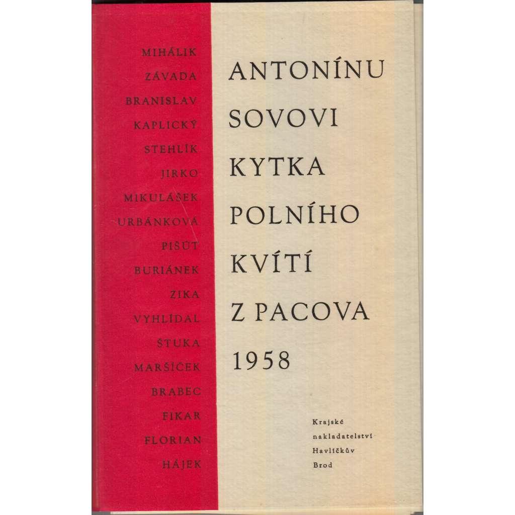 Antonínu Sovovi Kytka polního kvítí z Pacova