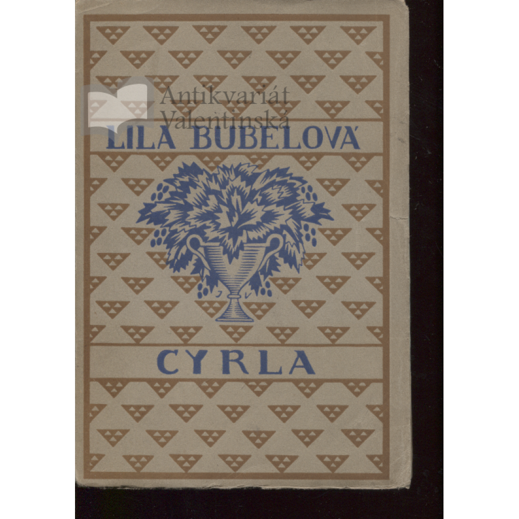 Cyrla (podpis Lila Bubelová)