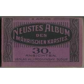 Neustes Album des Mährischen Karstes. 30 Ansichten. IV. Auflage
