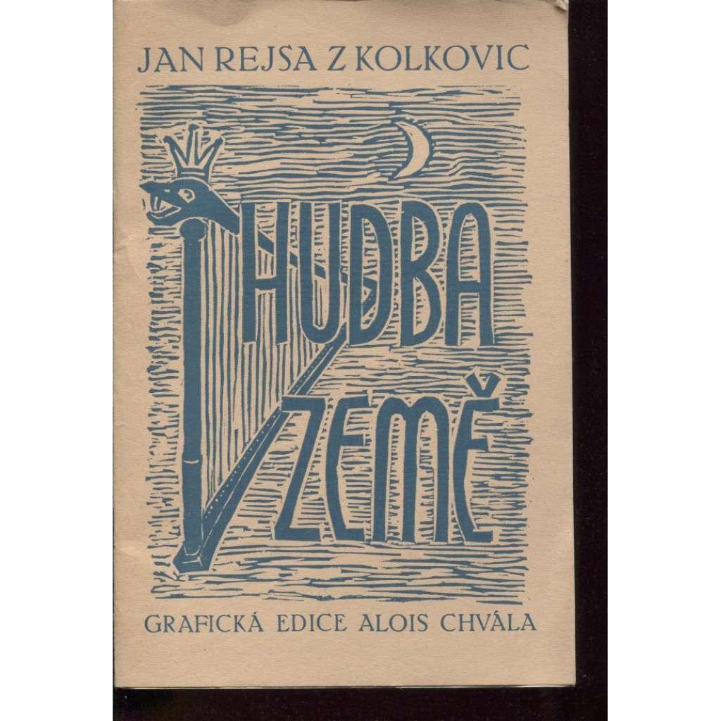 Hudba země (podpis + ručně psaný dopis Jan Rejsa z Kolkovic)
