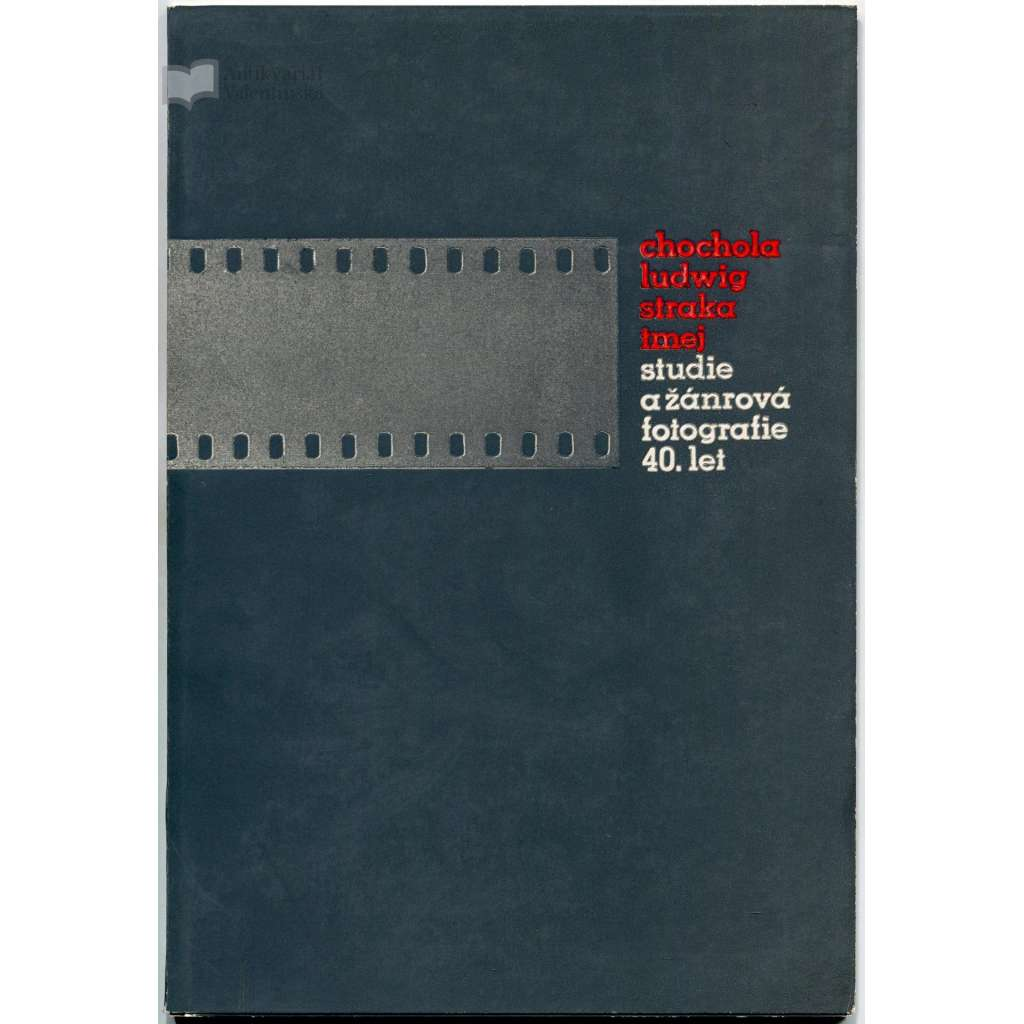 Chochola, Ludwig, Straka, Tmej. Studie a žánrová fotografie 40. let (pouze 2. svazek s 12 fotoreprodukcemi)