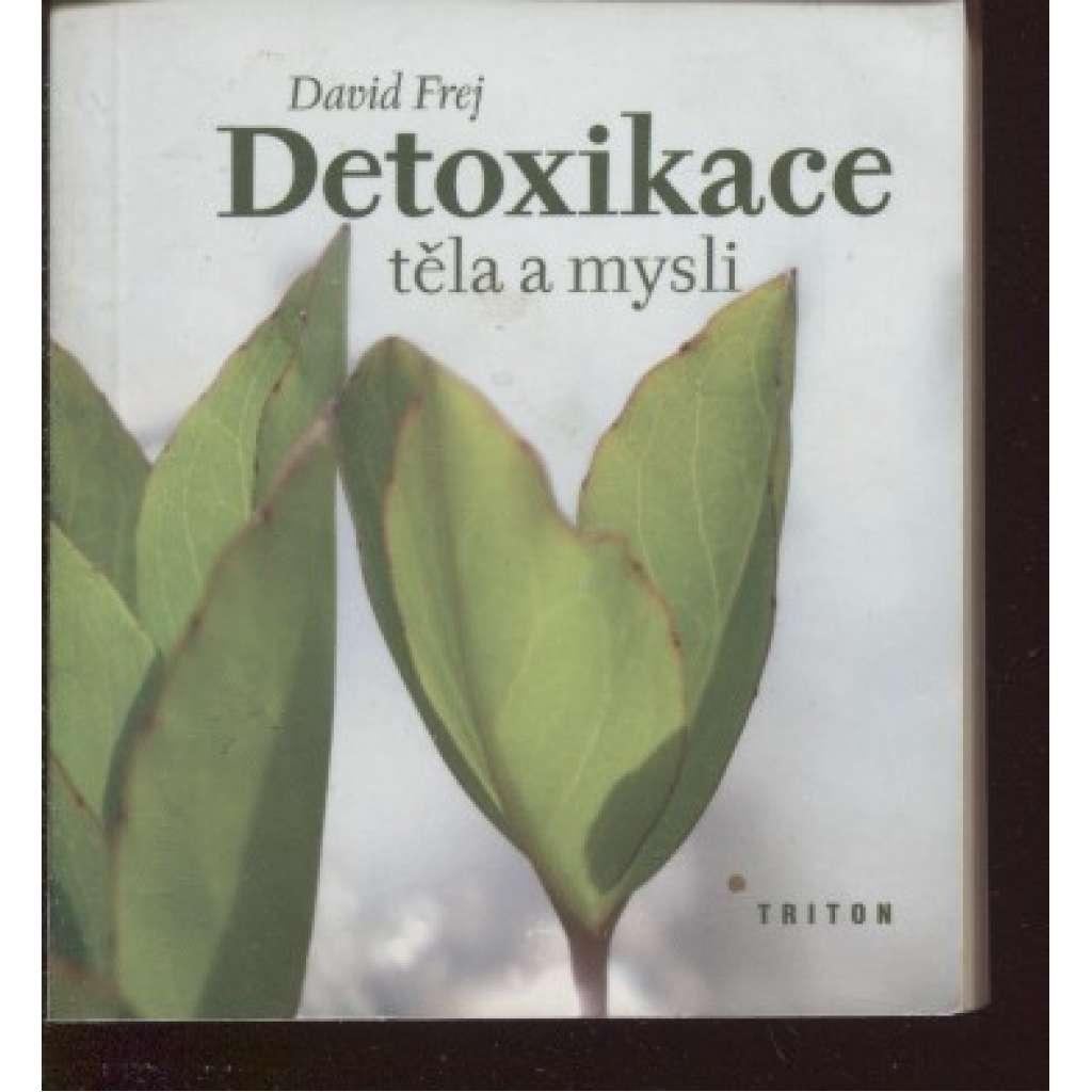 Detoxikace těla a mysli