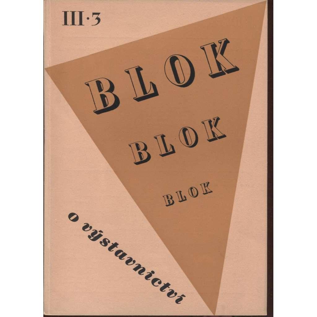 Blok - časopis pro umění, roč. III., číslo 3/1949. O výstavnictví