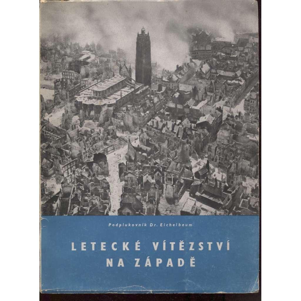 Letecké vítězství na západě (nacismus, letectvo, propaganda) 1943