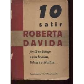 Deset satir Roberta Davida jimiž se žaluje všem bohům, lidem i zvířatům...