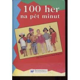 100 her na pět minut