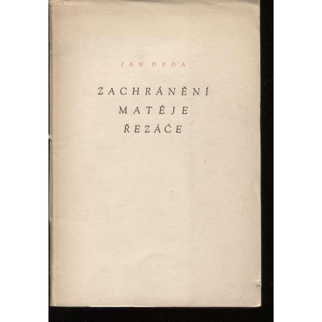 Zachránění Matěje Řezáče (podpis Jan Drda)