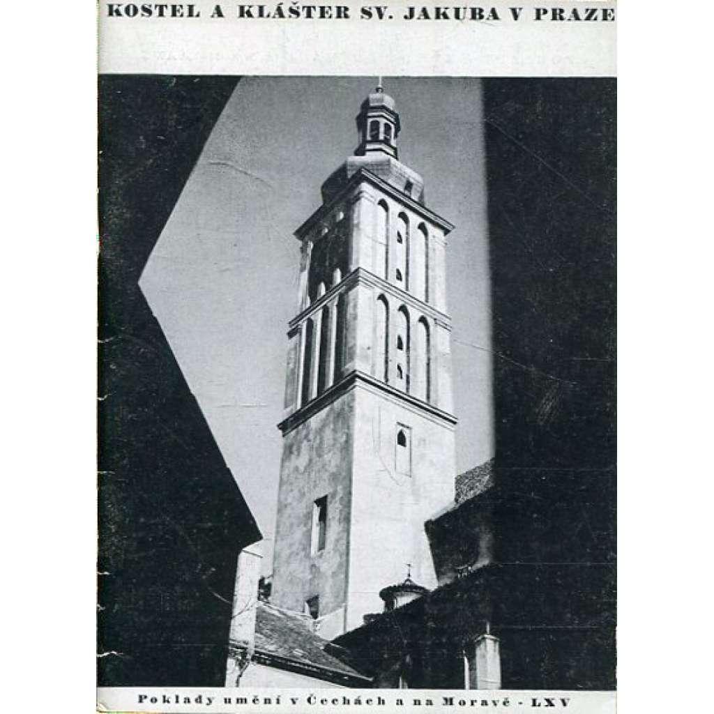 Kostel a klášter svatého Jakuba v Praze (Poklady umění v Čechách a na Moravě 65)