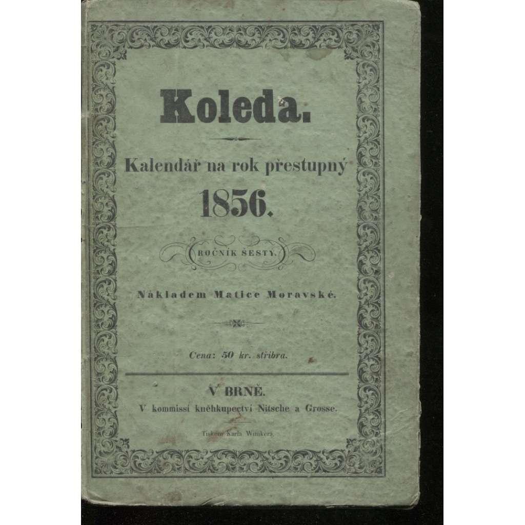 Koleda. Kalendář na rok přestupný 1856