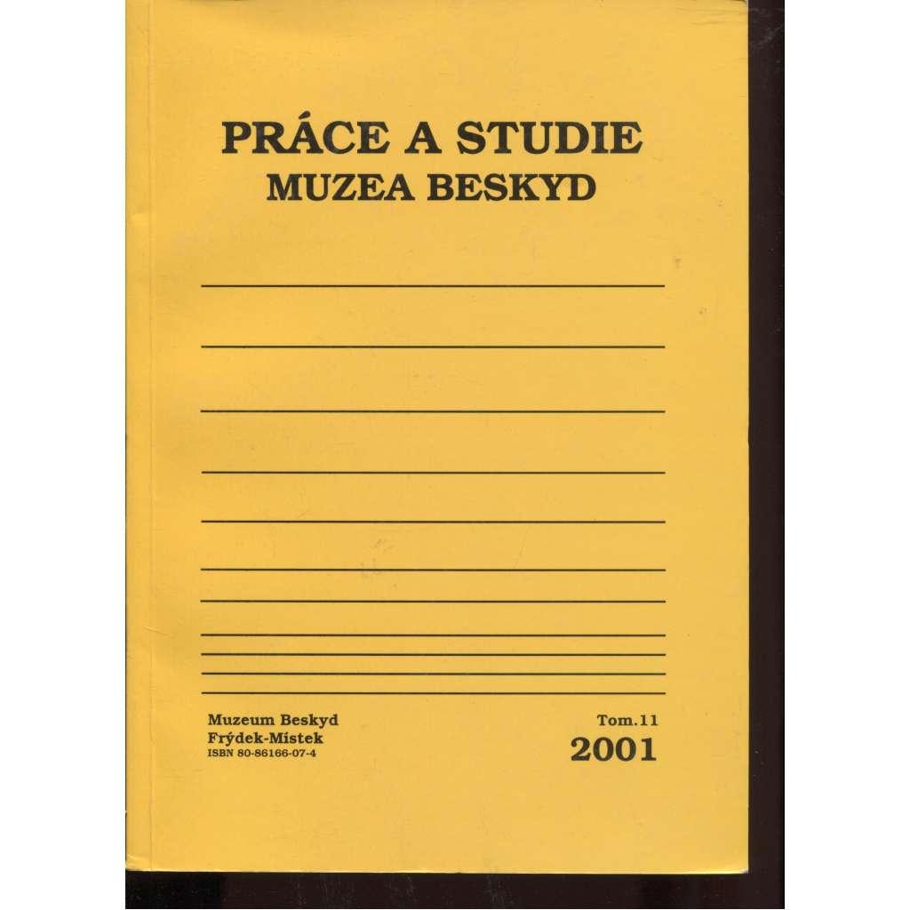 Práce a studie Muzea Beskyd 11/2001