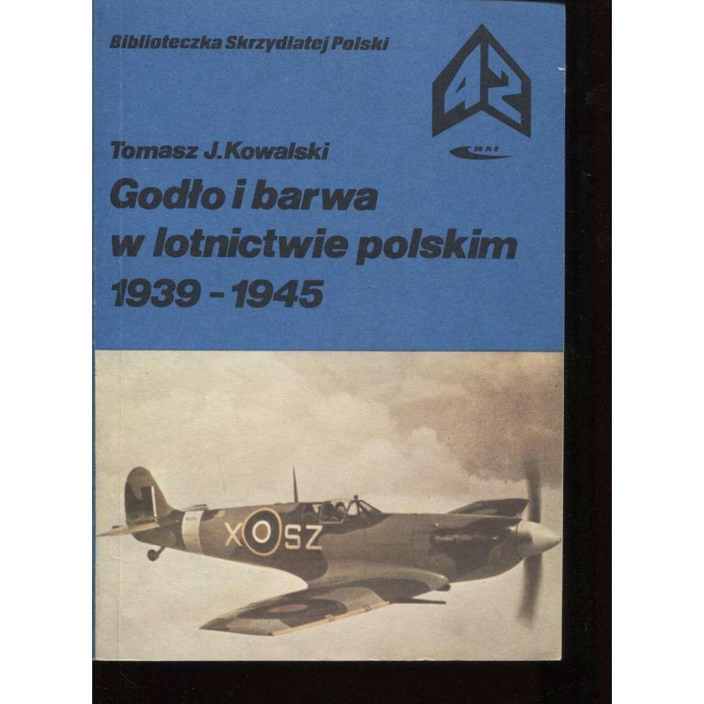 Godlo i barwa w lotnictwie polskim 1939-1945 (letadlo, letectví)