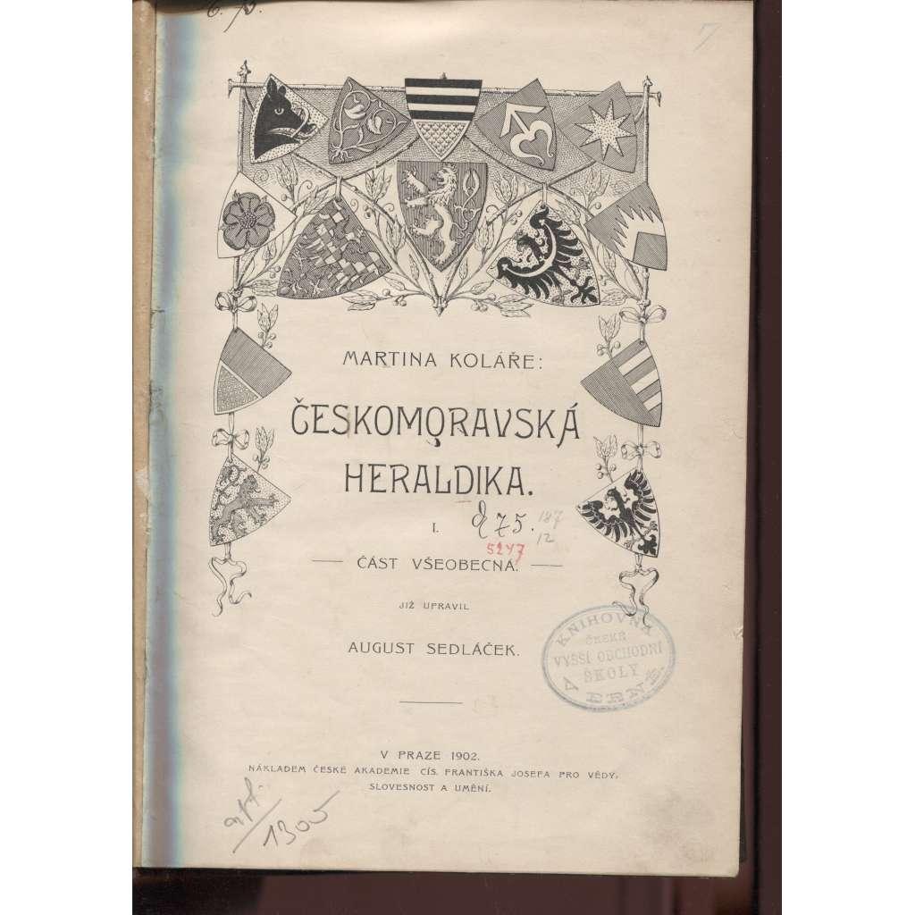 Českomoravská heraldika. I. Část všeobecná