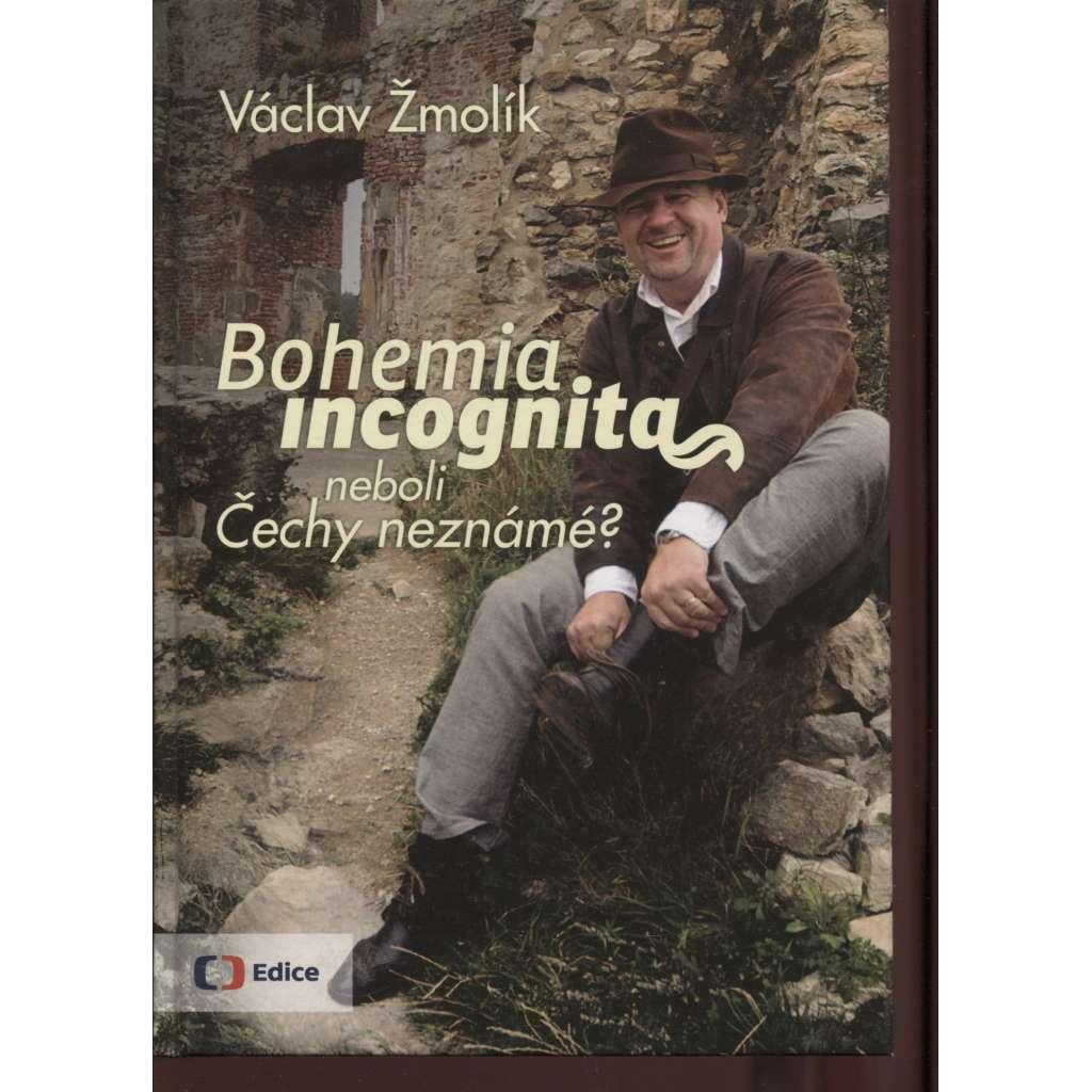 Bohemia incognita neboli Čechy neznámé?