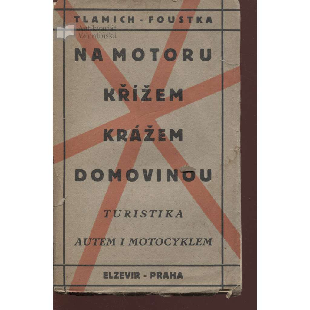 Na motoru křížem krážem domovinu (obálka Josef Čapek) - KNIHA NENÍ KOMPLETNÍ