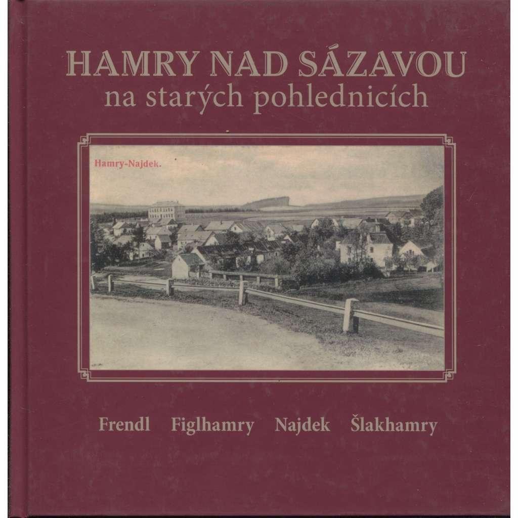 Hamry nad Sázavou na starých pohlednicích